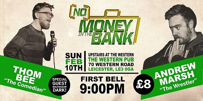 (NO) MONEY IN THE BANK