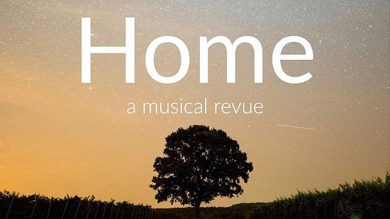 HOME: A MUSICAL REVIEW
