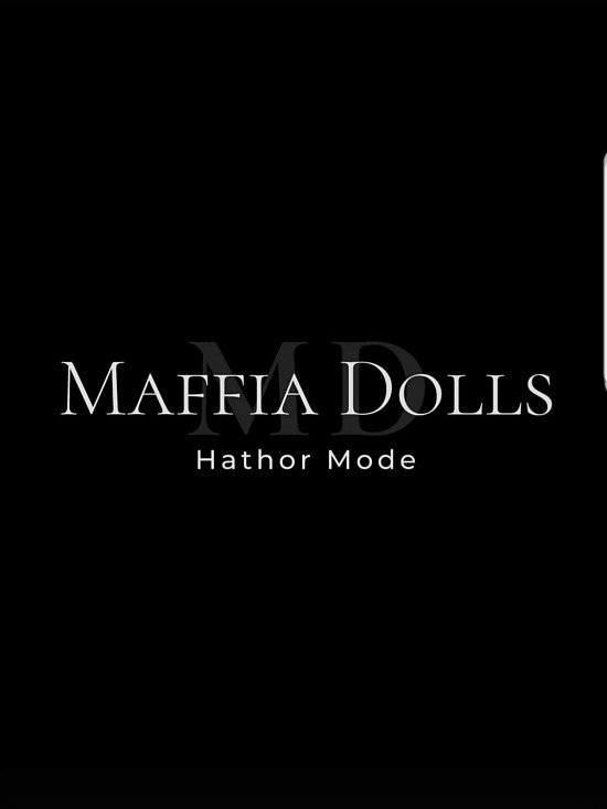 Maffia Dolls Hathor Mode
