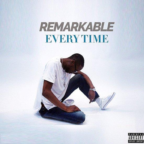 Remarkabledaphoenix - EVERYTIME