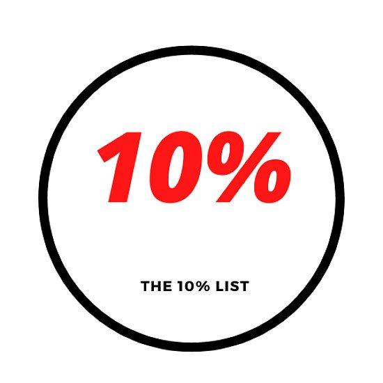 The 10% List