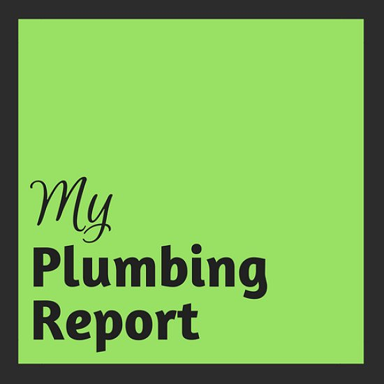 My Plumbing Report