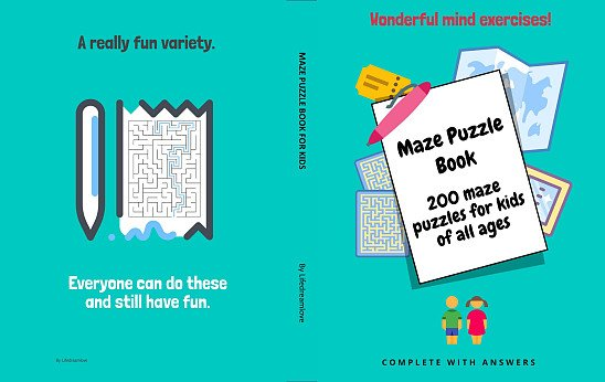 Maze Puzzle Book, 200 Maze Puzzles For Kids of all Ages: Complete with Answers