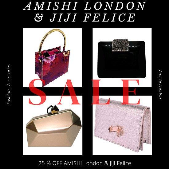AMISHI LONDON & JIJI FELICE 25% OFF