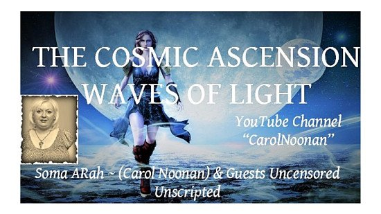 #0020 The Cosmic Ascension Waves of Light Show Soma ARah & Guests Mary Rodwell & Dr Maree Batchelor
