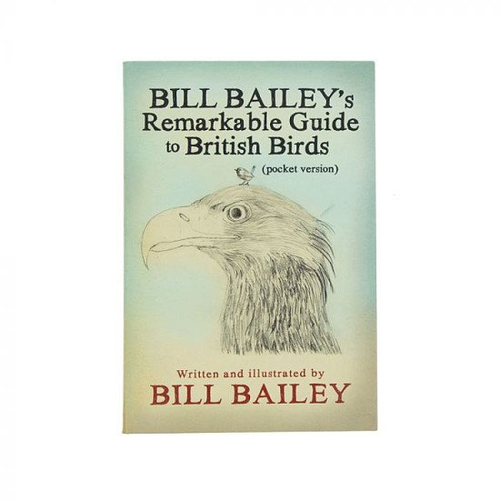 Birdwatching Trend 2021 - Bill Bailey's remarkable guide to British birds - pocket version