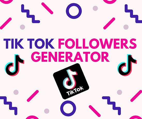 Tik Tok Followers Generator