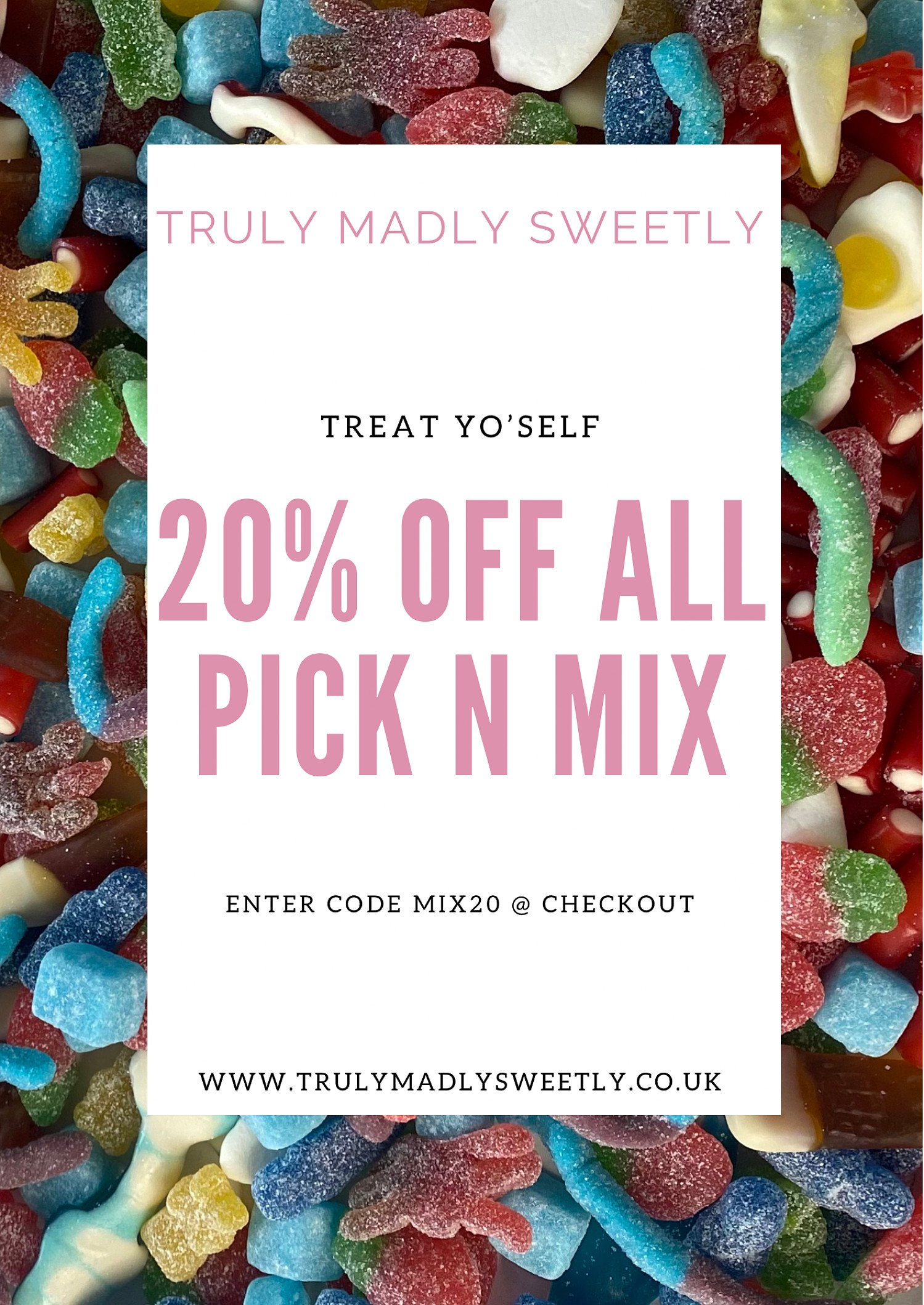 Pick n Mix 20% Off