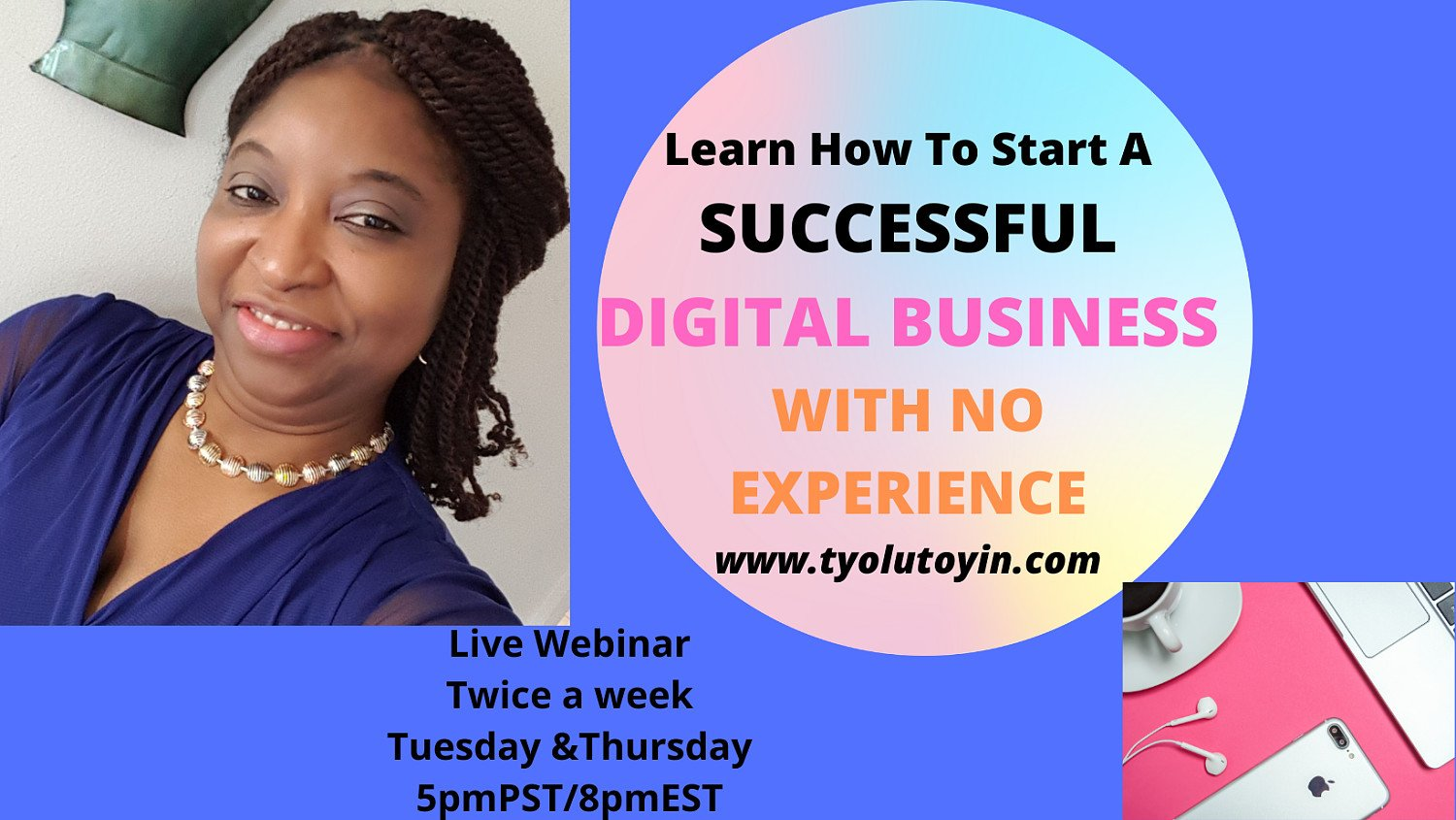 Free Live Webinar To Watch: How To Start A Successful Online Business