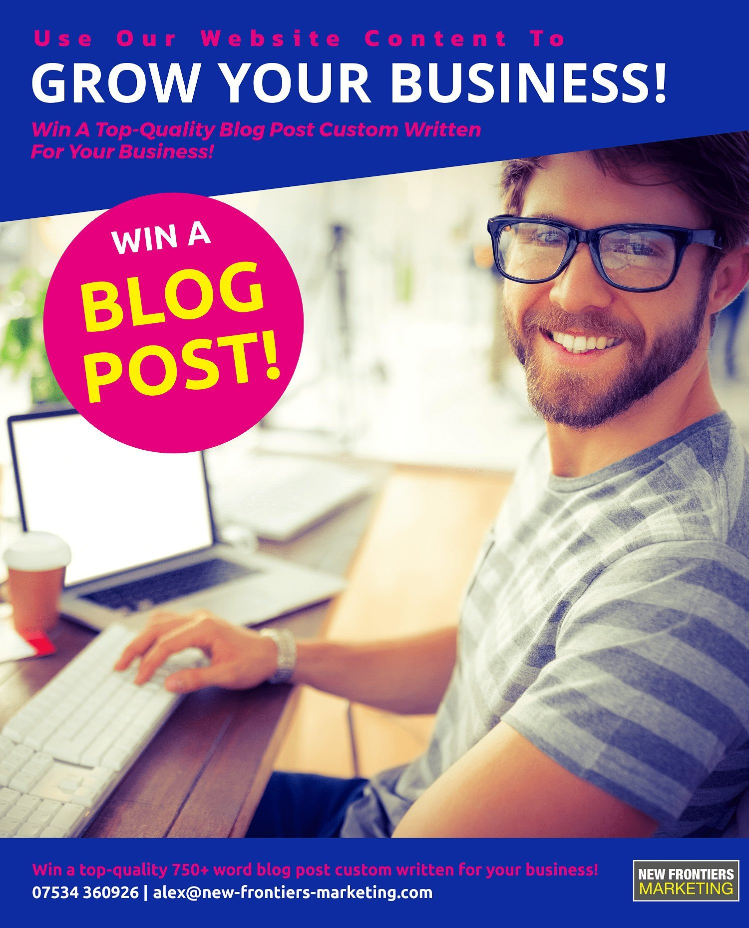 Win A Top-Quality Blog Post Custom Written For Your Business!
