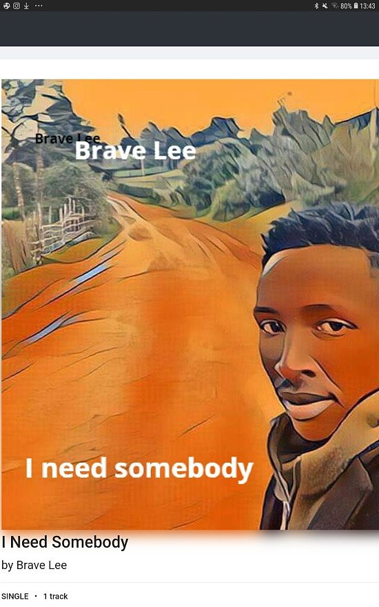 I Need Somebody  By Brave Lee
