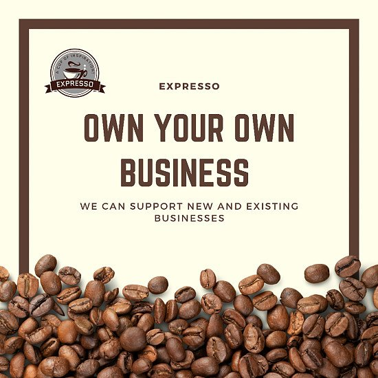 Have your own coffee business!!