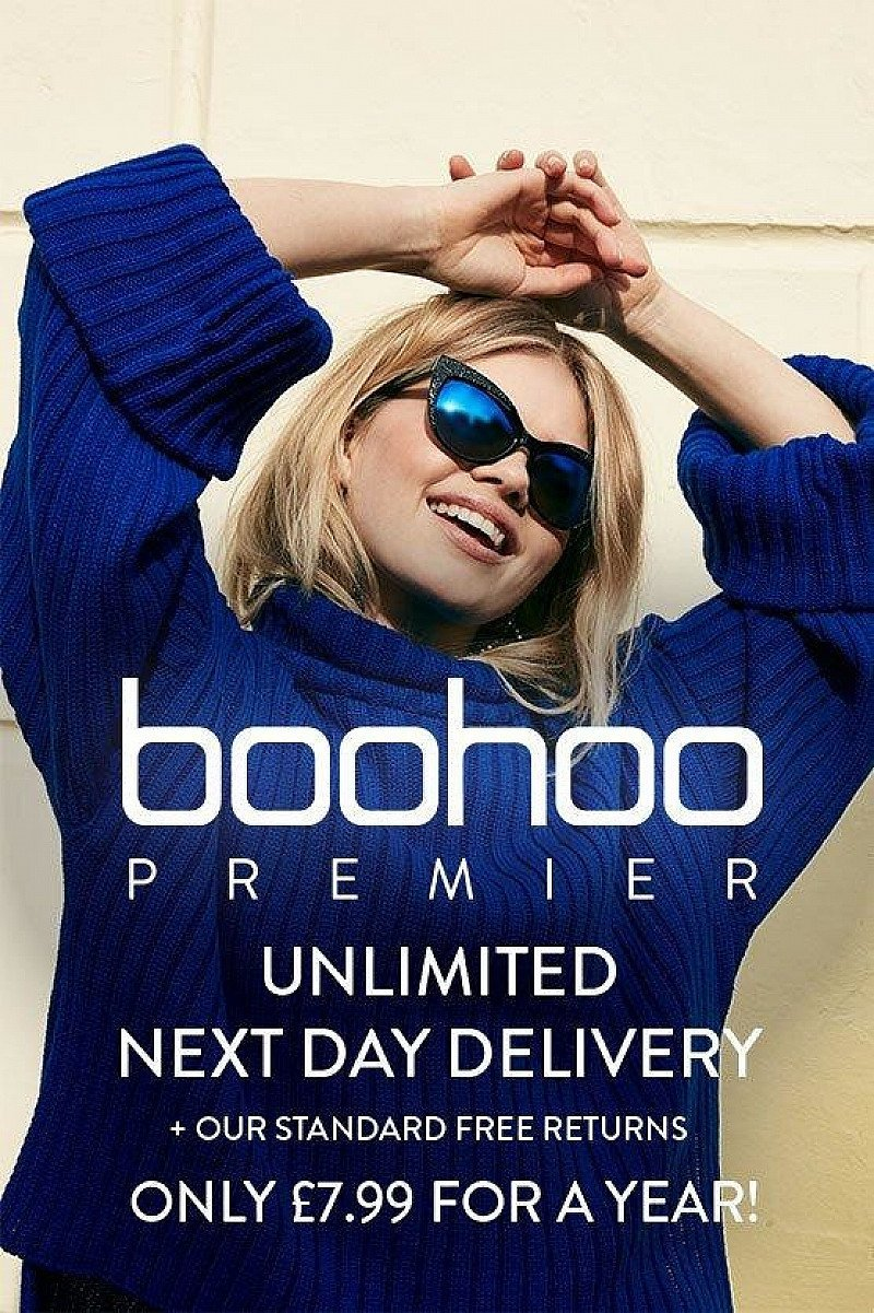 BOOHOO PREMIER: UNLIMITED DELIVERY FOR A YEAR £7.99!