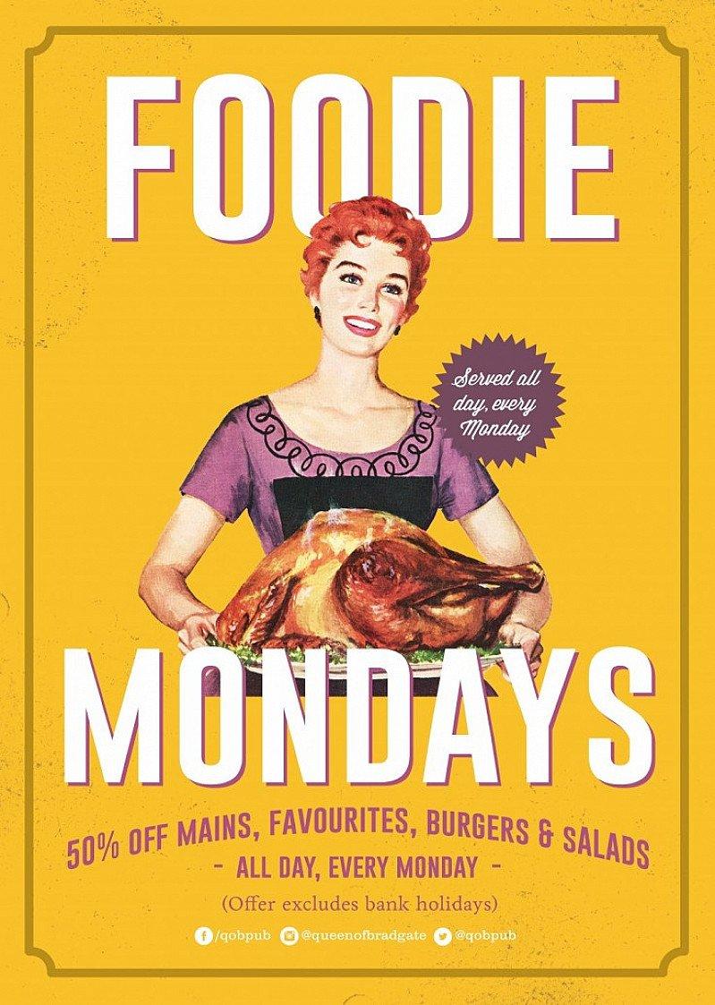 FOODIE MONDAYS - 50% off mains, favorites, burgers & salads!