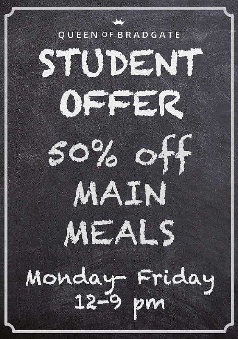 STUDENT DISCOUNT - 50% Off Main Meals!